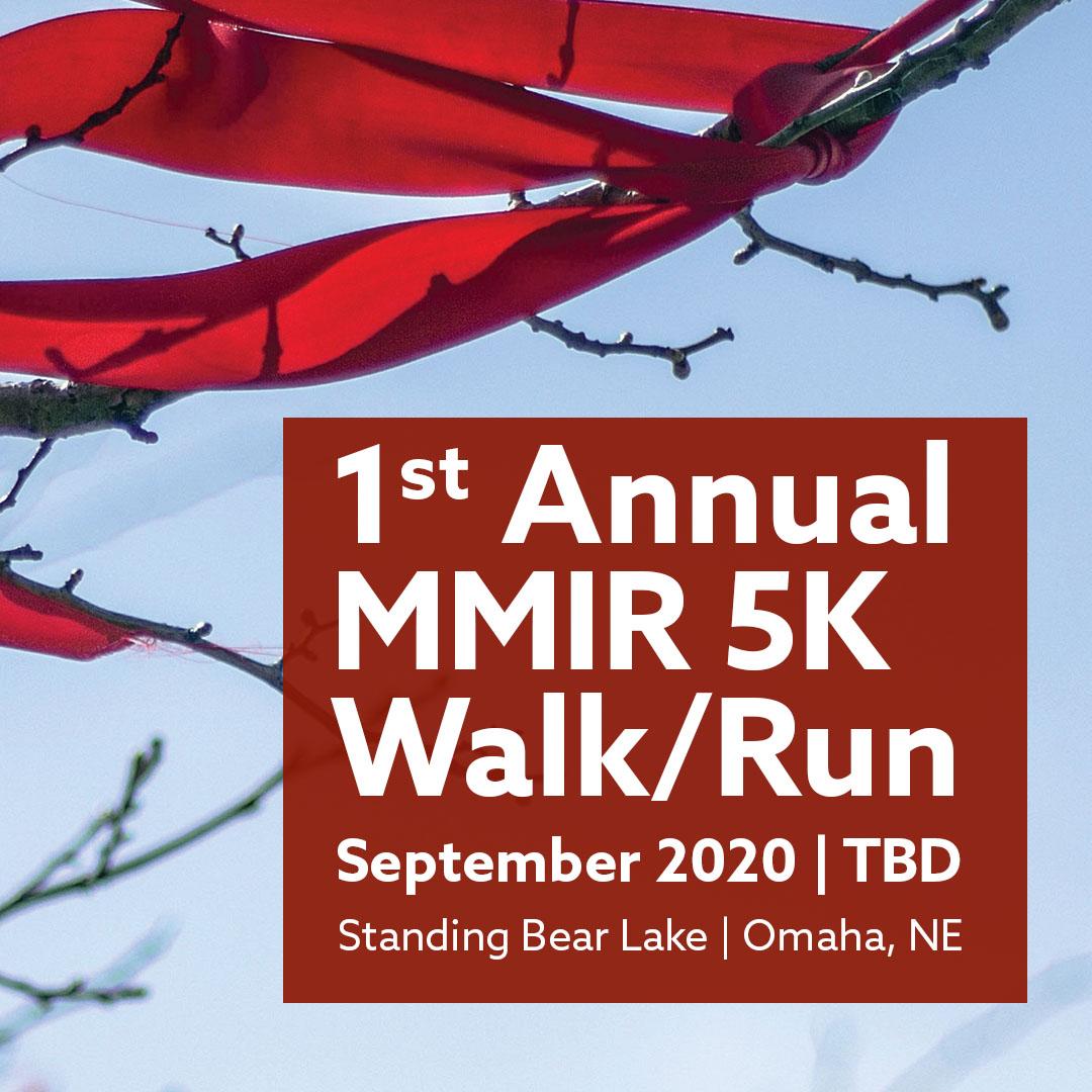 1st Annual MMIR 5K Walk Run in September